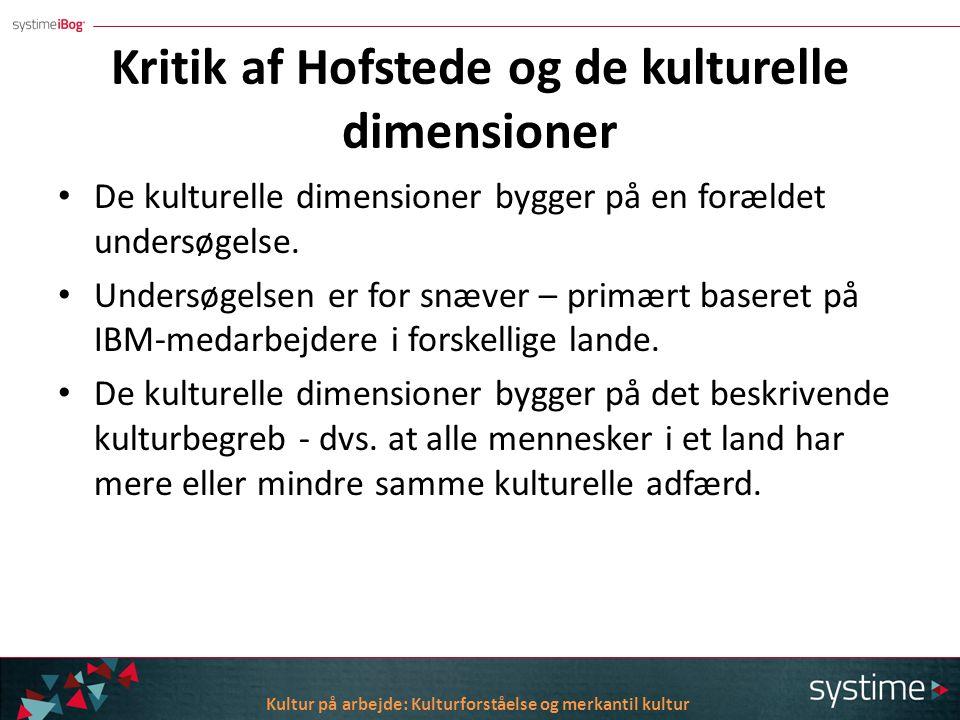 Kritik af Hofstede og de kulturelle dimensioner