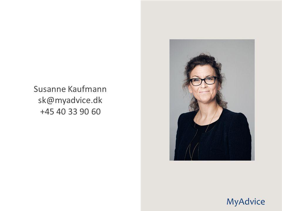 Susanne Kaufmann sk@myadvice.dk +45 40 33 90 60