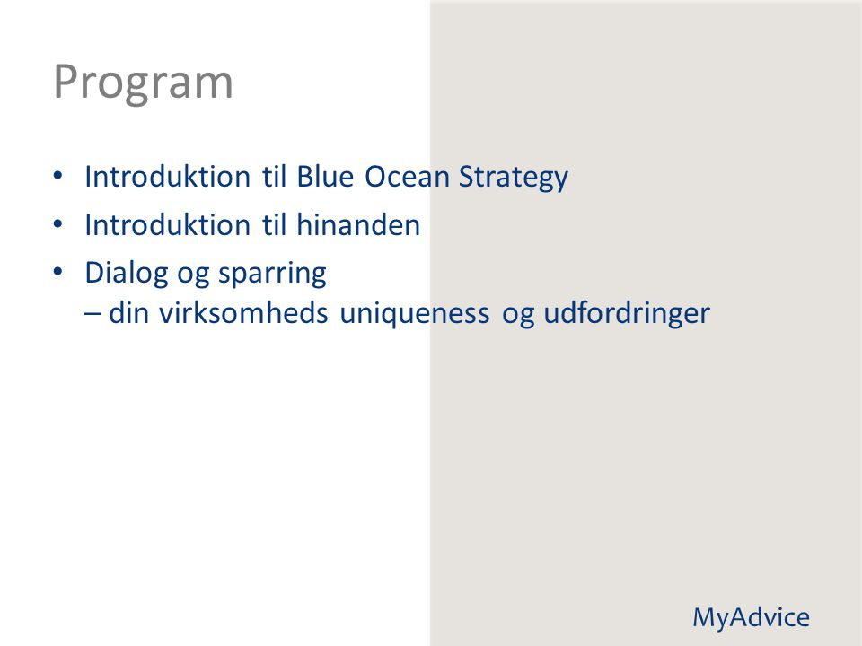 Program Introduktion til Blue Ocean Strategy Introduktion til hinanden