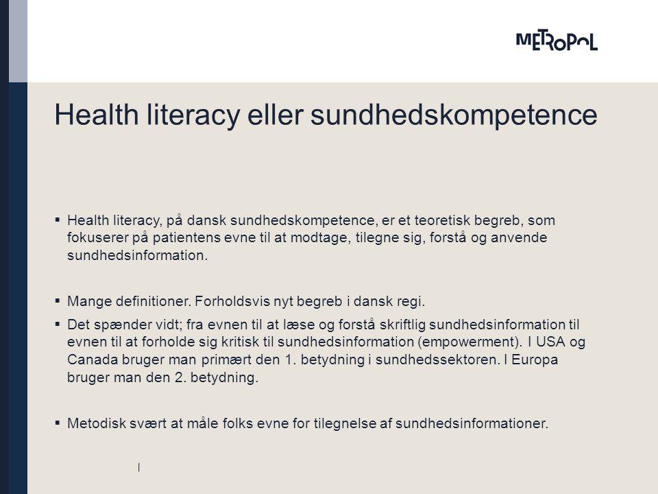 Health literacy eller sundhedskompetence