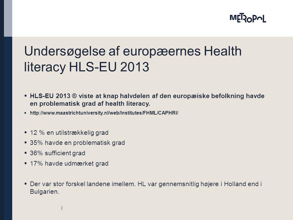 Undersøgelse af europæernes Health literacy HLS-EU 2013