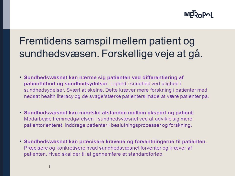 Fremtidens samspil mellem patient og sundhedsvæsen