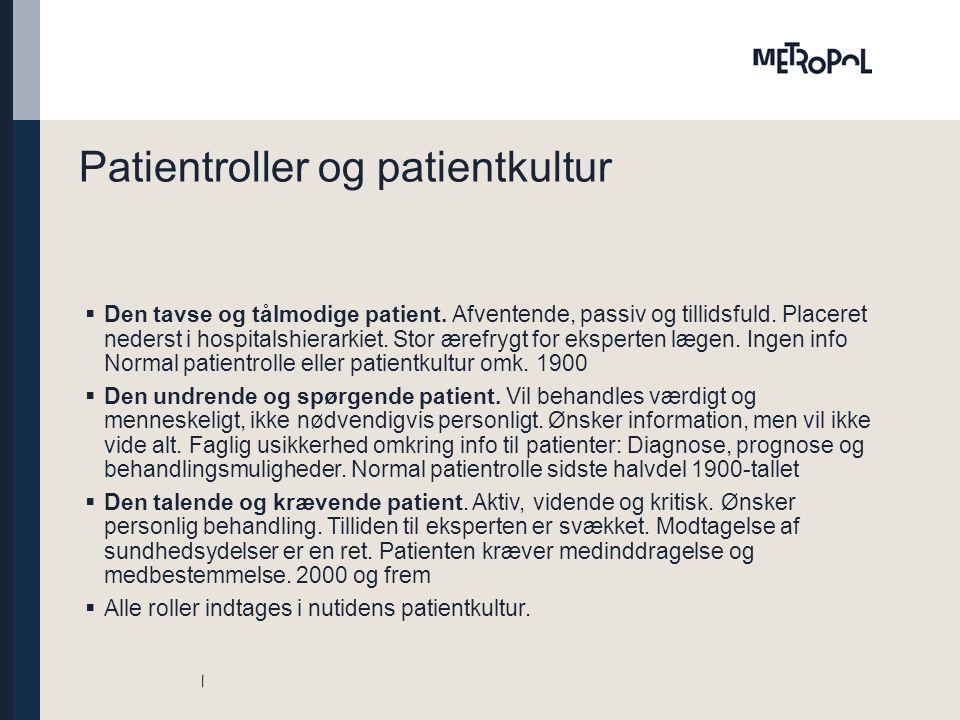 Patientroller og patientkultur