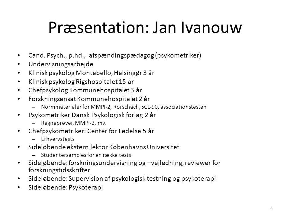 Præsentation: Jan Ivanouw