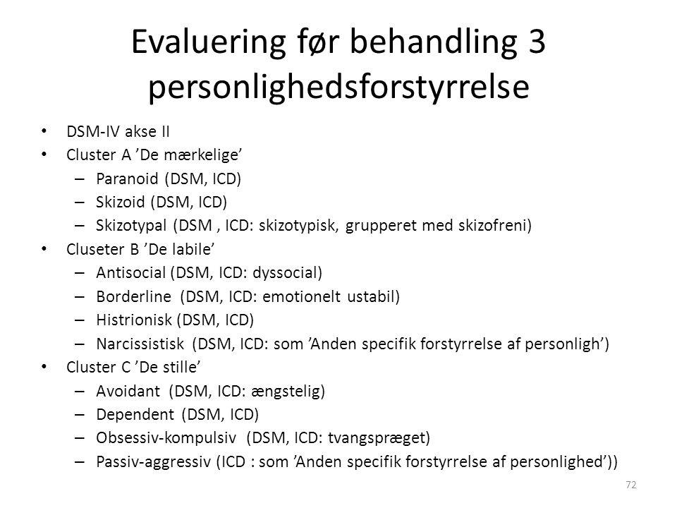 Evaluering før behandling 3 personlighedsforstyrrelse