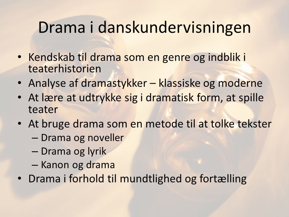 Drama i danskundervisningen