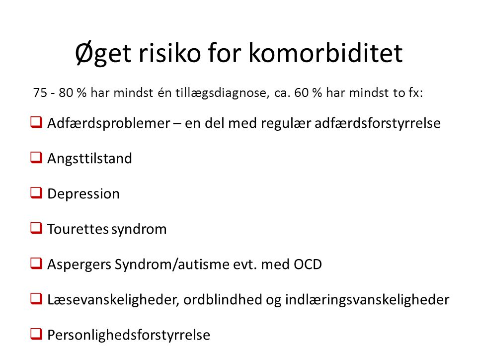 Øget risiko for komorbiditet