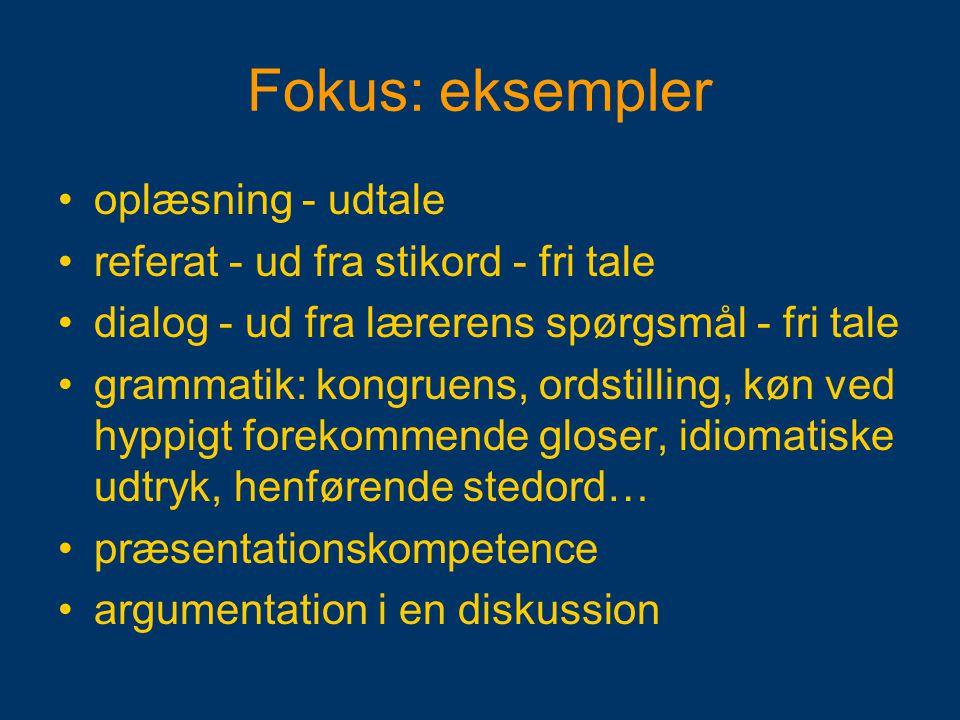 Fokus: eksempler oplæsning - udtale