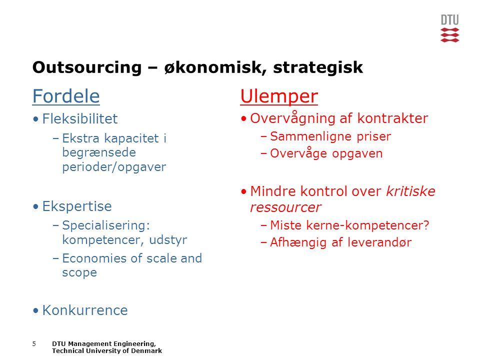 Outsourcing – økonomisk, strategisk