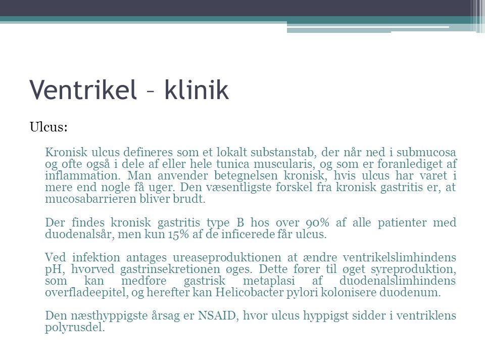Ventrikel – klinik Ulcus: