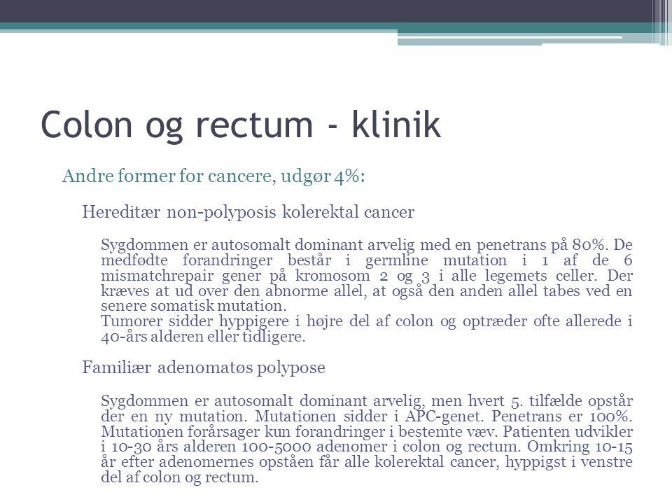 Colon og rectum - klinik
