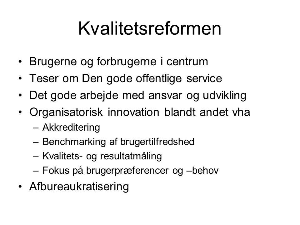 Kvalitetsreformen Brugerne og forbrugerne i centrum