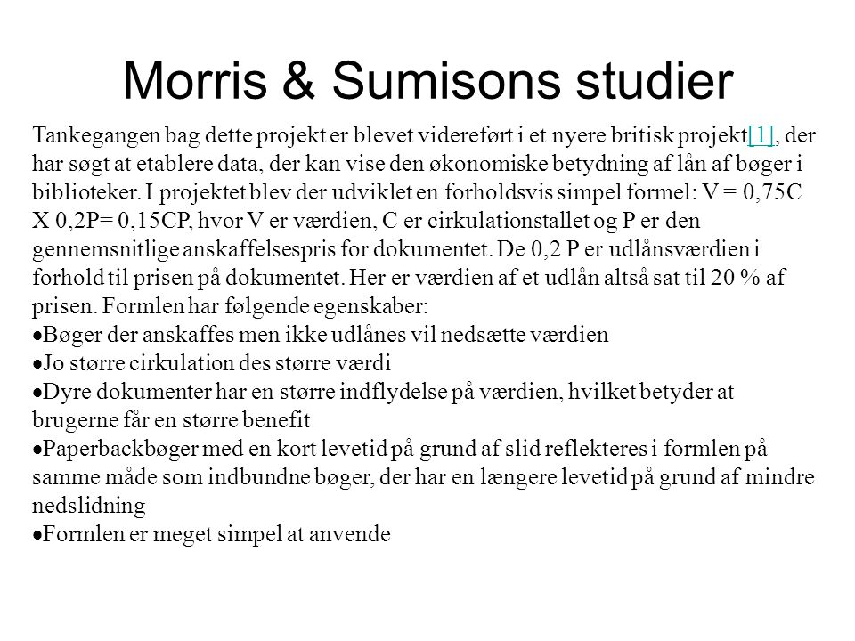 Morris & Sumisons studier
