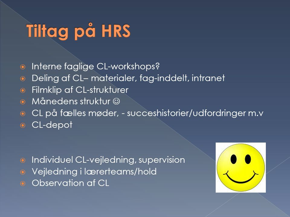 Tiltag på HRS Interne faglige CL-workshops