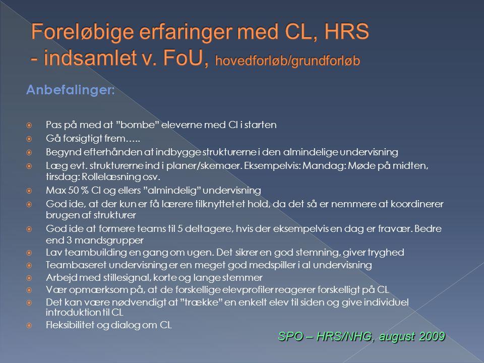 Foreløbige erfaringer med CL, HRS - indsamlet v