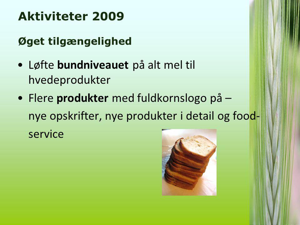 Aktiviteter 2009 Øget tilgængelighed