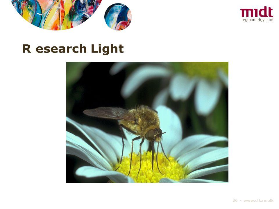 R esearch Light 26 ▪ www.cfk.rm.dk