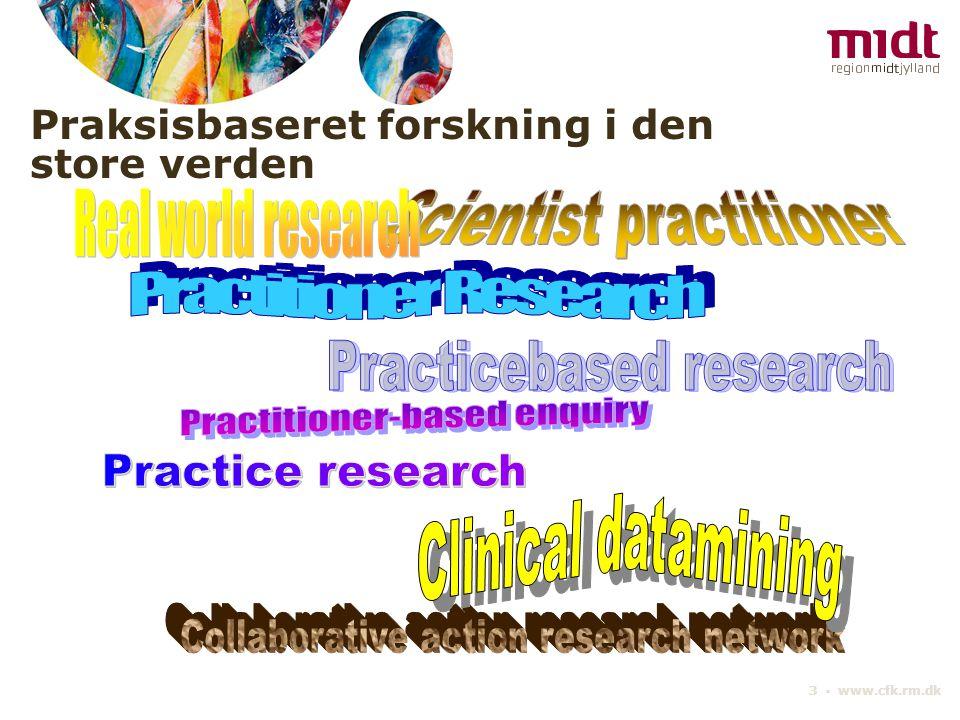 Praksisbaseret forskning i den store verden