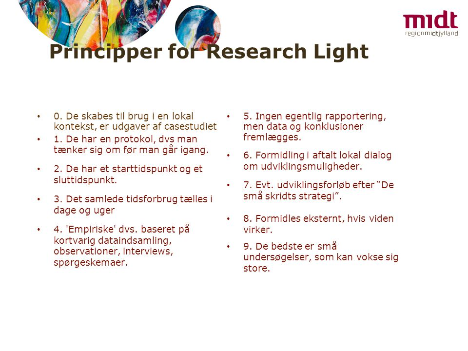 Principper for Research Light