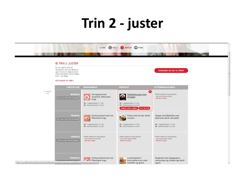 Trin 2 - juster