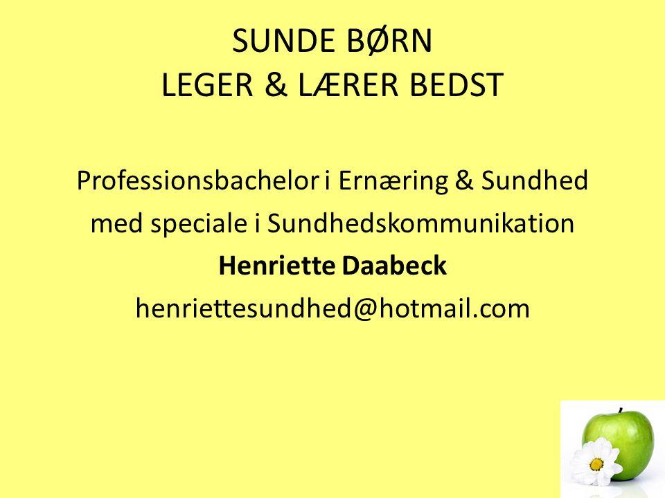 SUNDE BØRN LEGER & LÆRER BEDST
