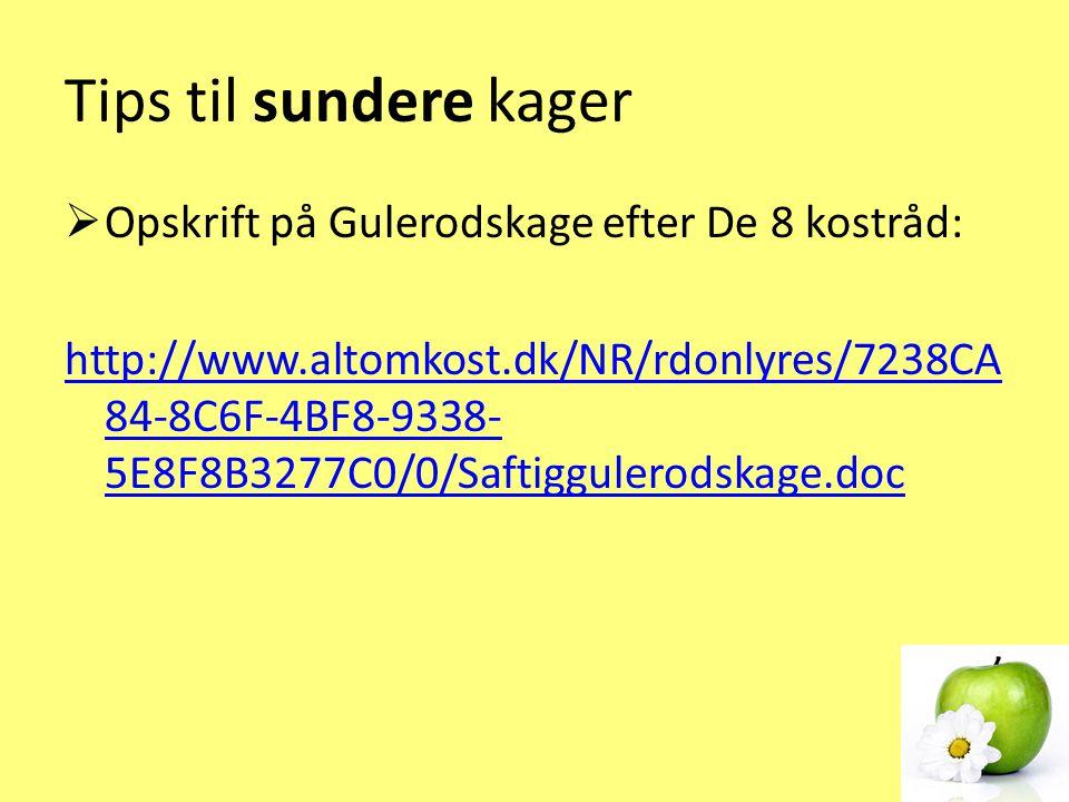 Tips til sundere kager Opskrift på Gulerodskage efter De 8 kostråd:
