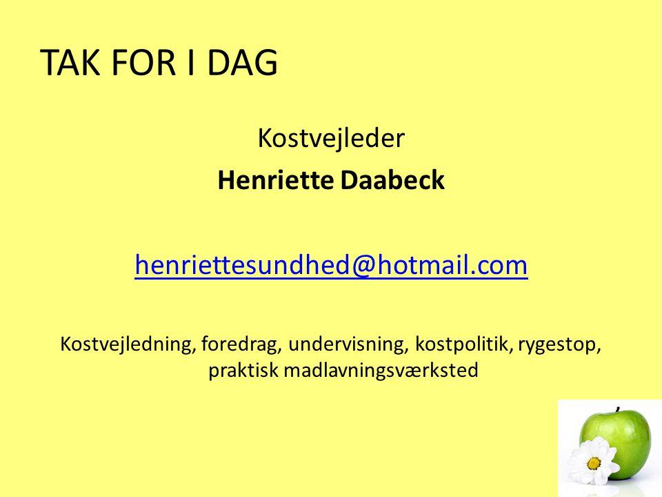 TAK FOR I DAG Kostvejleder Henriette Daabeck
