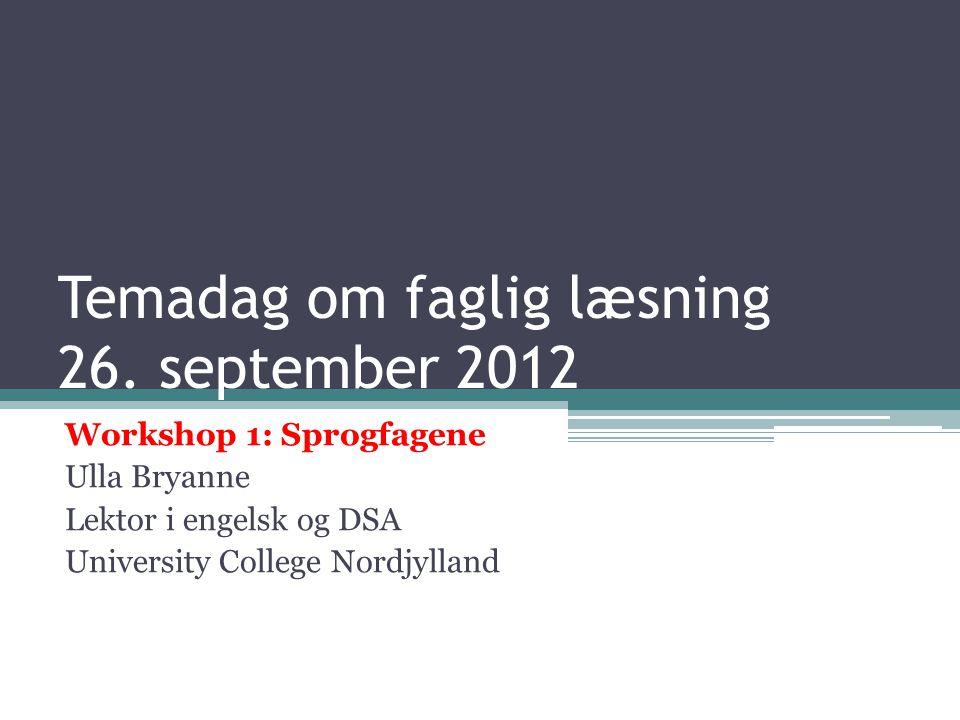 Temadag om faglig læsning 26. september 2012