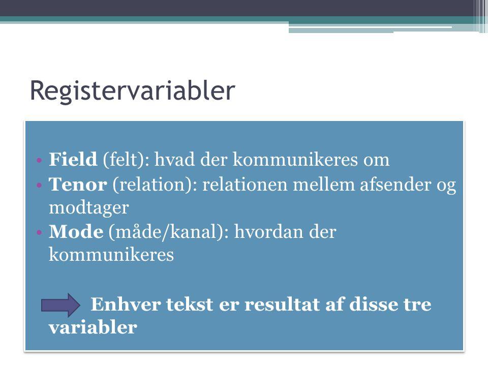 Registervariabler Field (felt): hvad der kommunikeres om