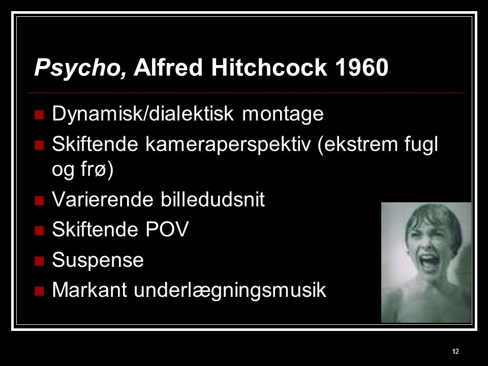 Psycho, Alfred Hitchcock 1960