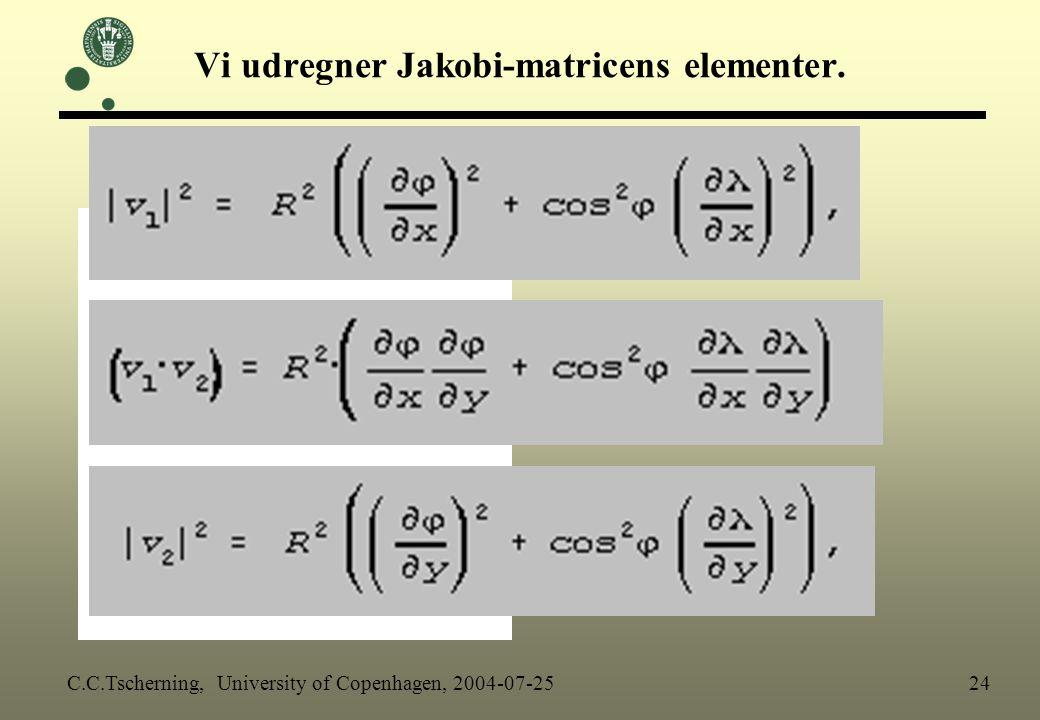 Vi udregner Jakobi-matricens elementer.