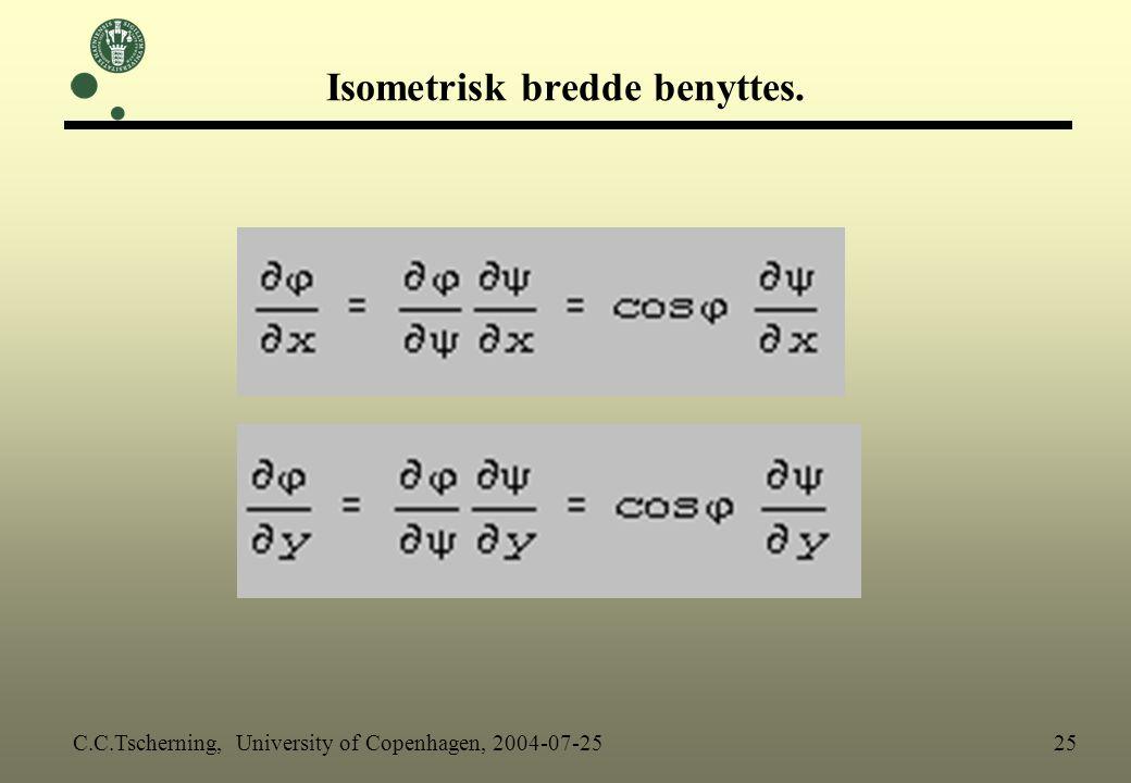 Isometrisk bredde benyttes.