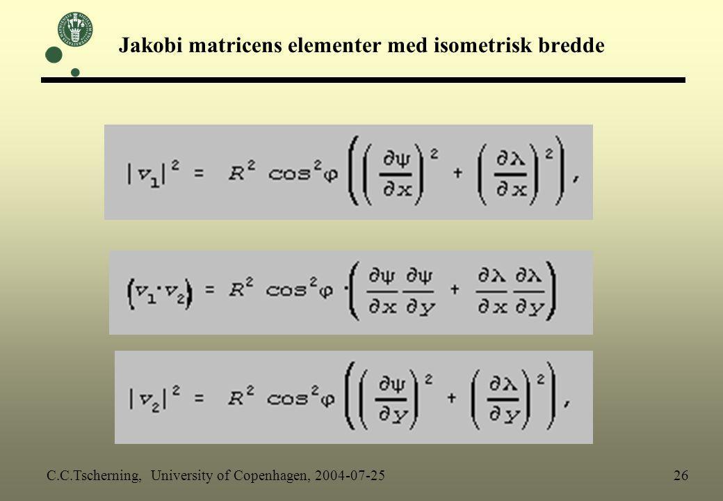 Jakobi matricens elementer med isometrisk bredde