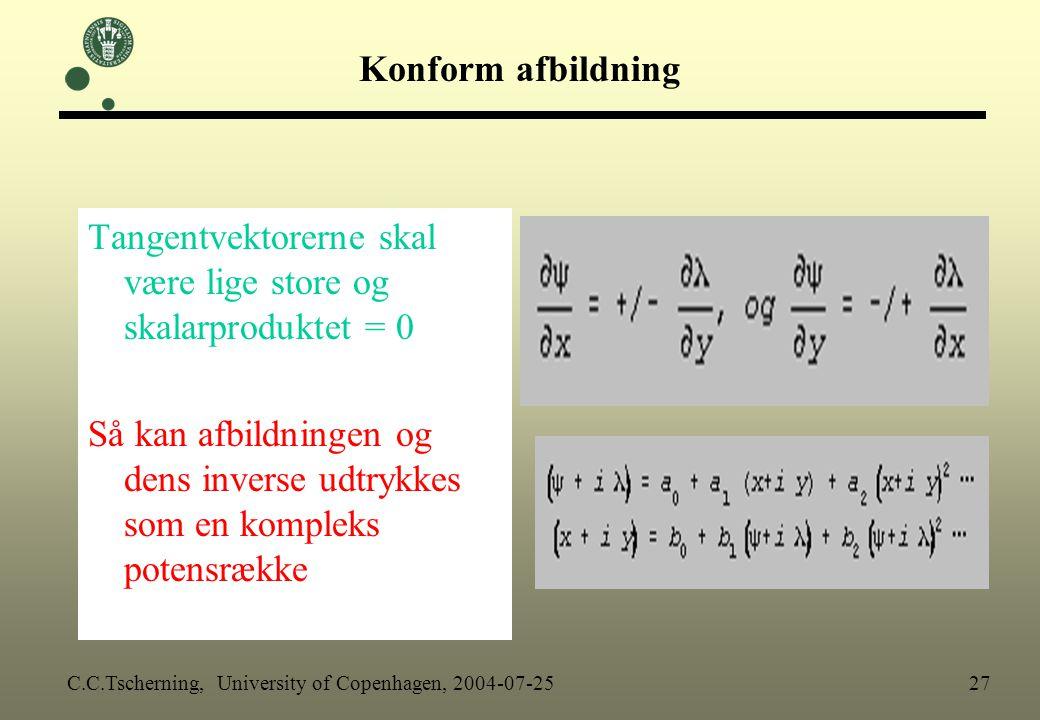 Tangentvektorerne skal være lige store og skalarproduktet = 0