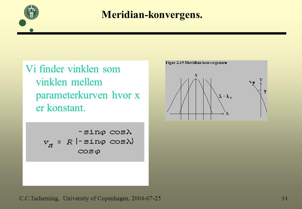Meridian-konvergens. Vi finder vinklen som vinklen mellem parameterkurven hvor x er konstant.