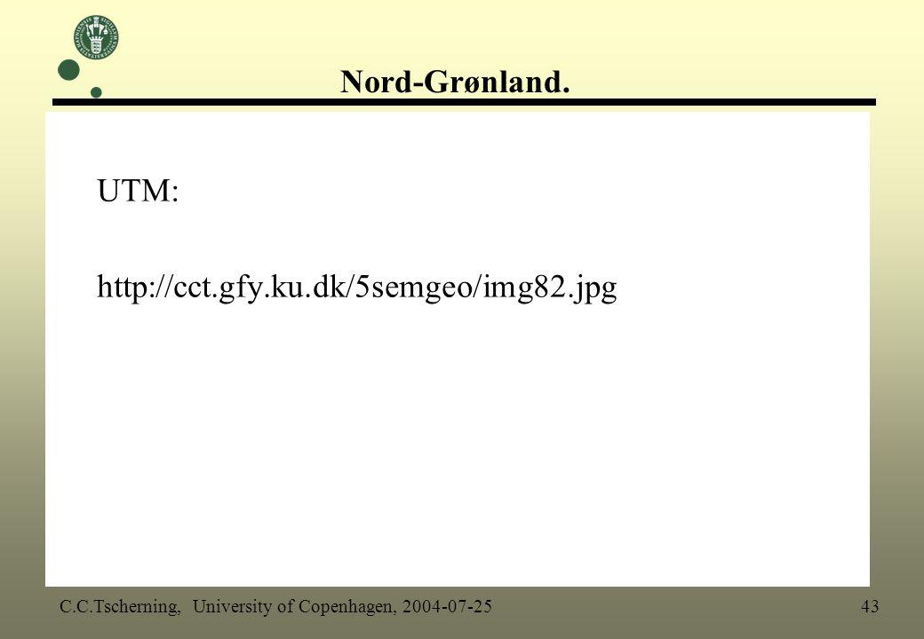 Nord-Grønland. UTM: http://cct.gfy.ku.dk/5semgeo/img82.jpg