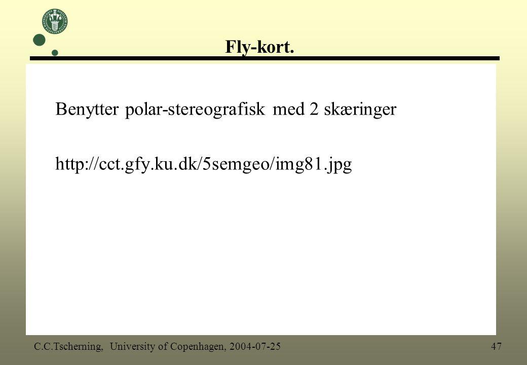 Benytter polar-stereografisk med 2 skæringer