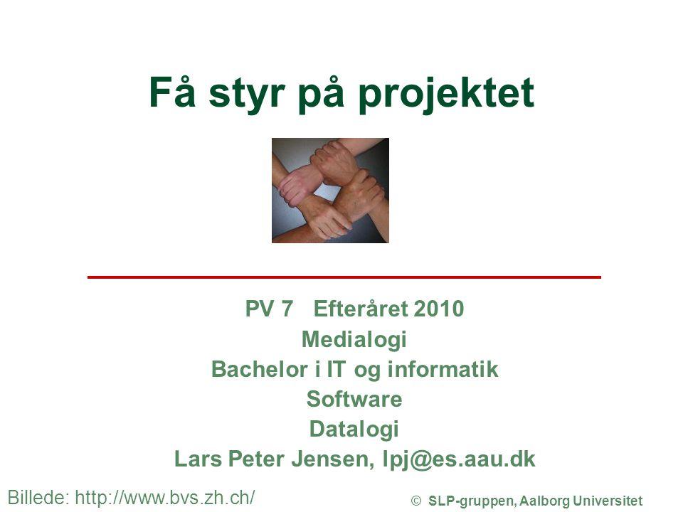 Få styr på projektet PV 7 Efteråret 2010 Medialogi
