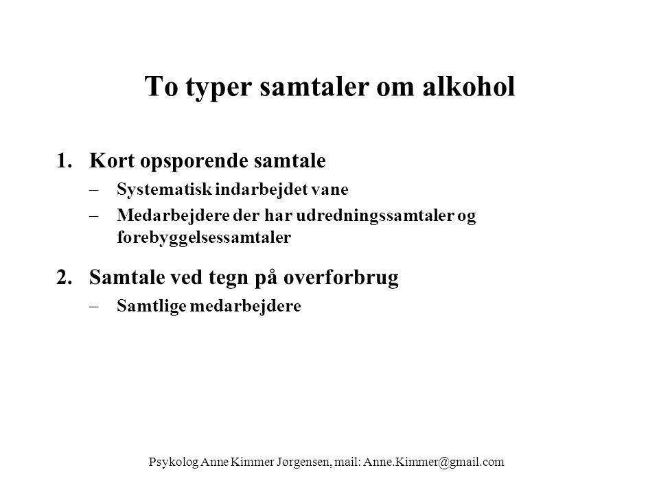 To typer samtaler om alkohol