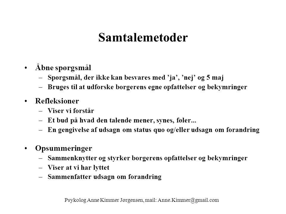 Psykolog Anne Kimmer Jørgensen, mail: Anne.Kimmer@gmail.com