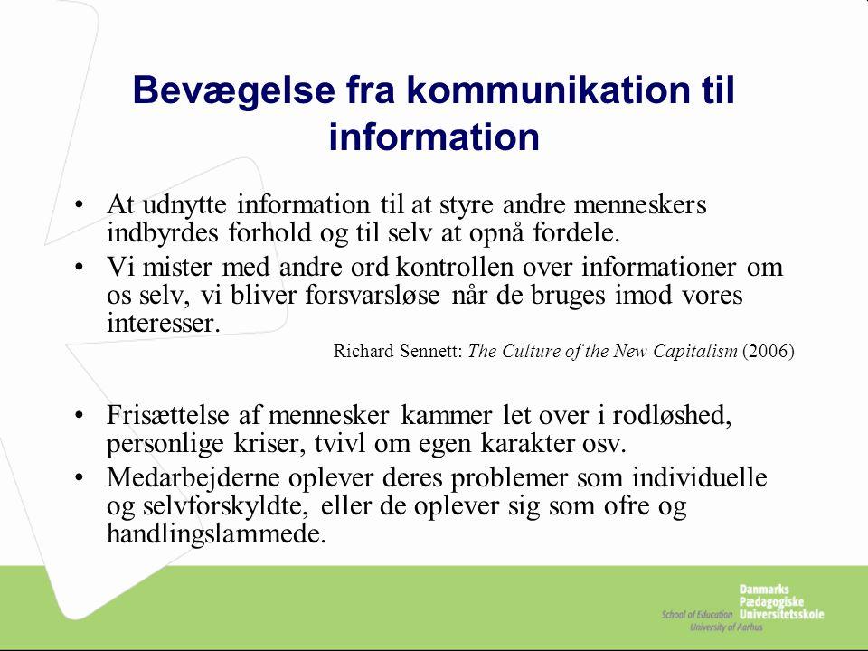Bevægelse fra kommunikation til information