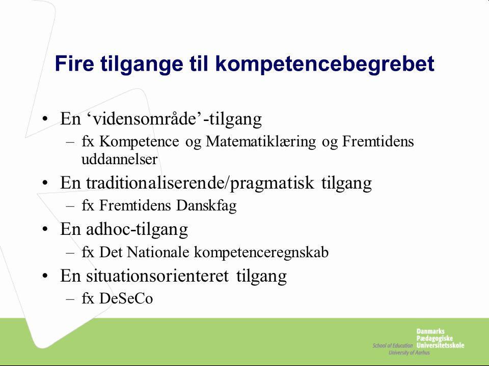 Fire tilgange til kompetencebegrebet