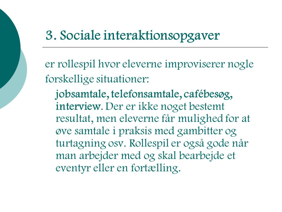 3. Sociale interaktionsopgaver