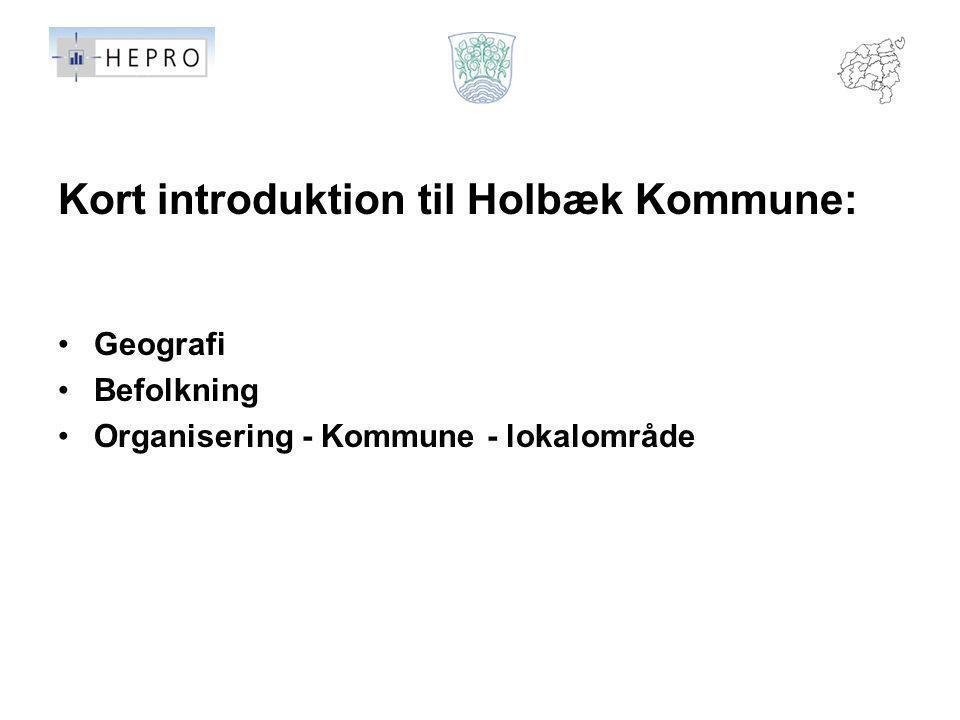 Kort introduktion til Holbæk Kommune: