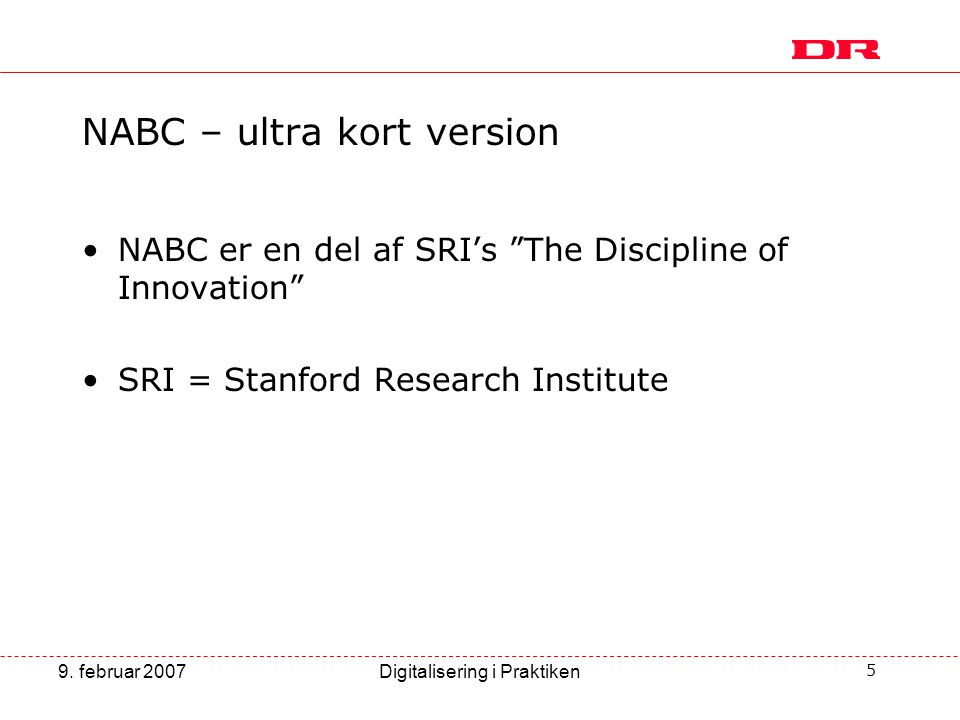 NABC – ultra kort version