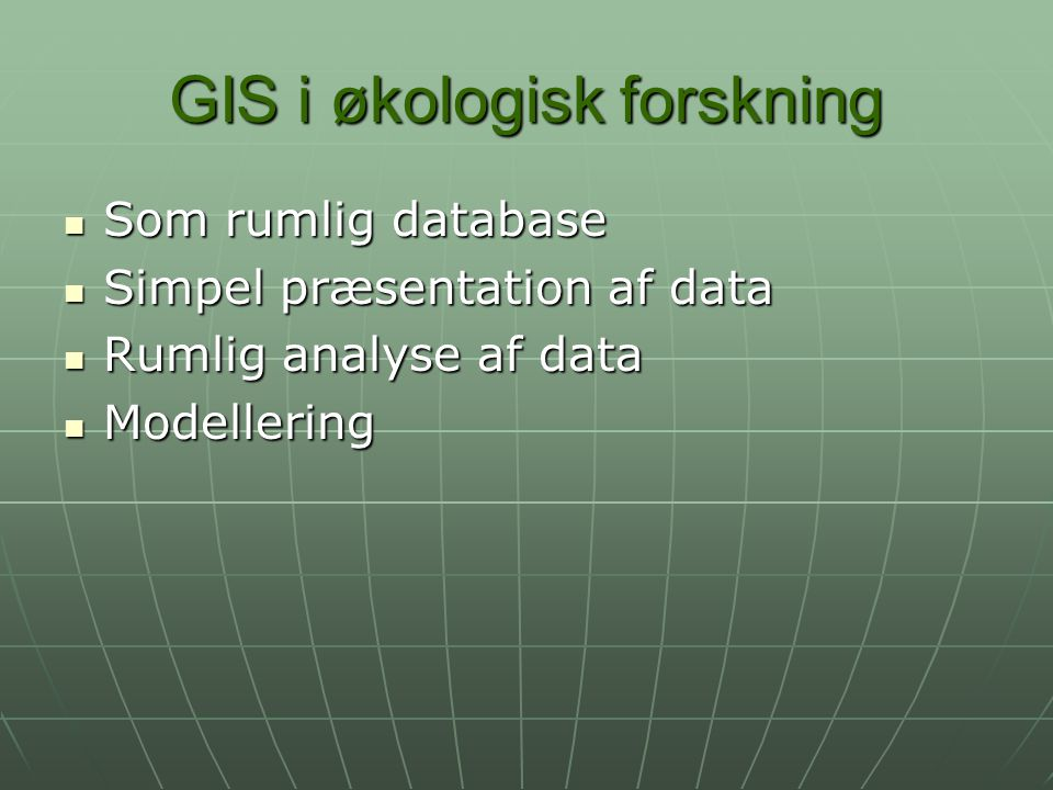 GIS i økologisk forskning