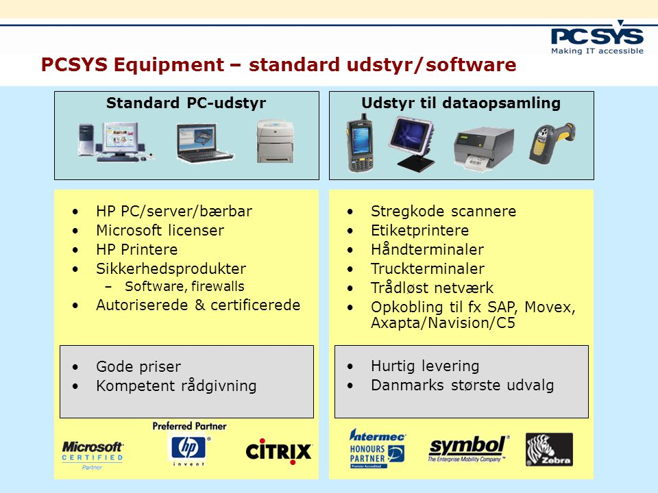 PCSYS Equipment – standard udstyr/software
