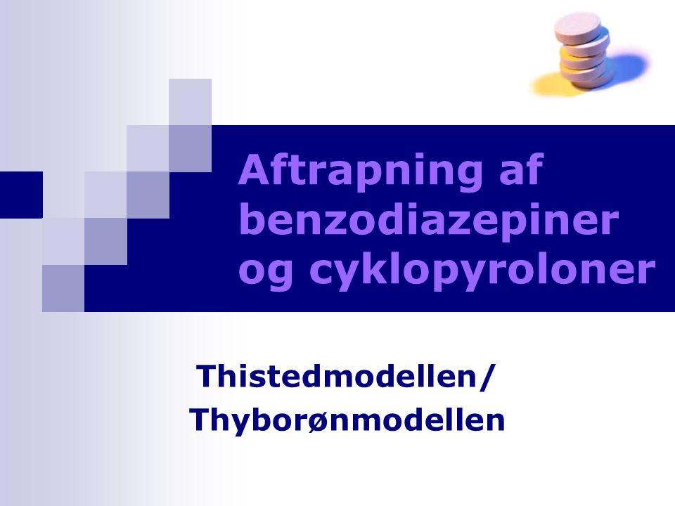 Aftrapning af benzodiazepiner og cyklopyroloner