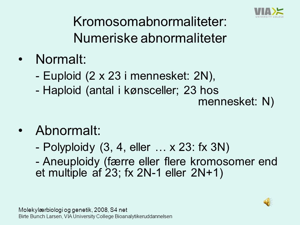 Kromosomabnormaliteter: Numeriske abnormaliteter
