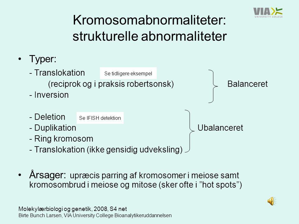 Kromosomabnormaliteter: strukturelle abnormaliteter